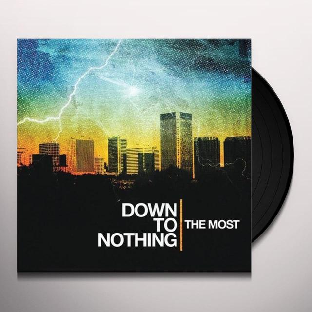 DOWN TO NOTHING MOST Vinyl Record