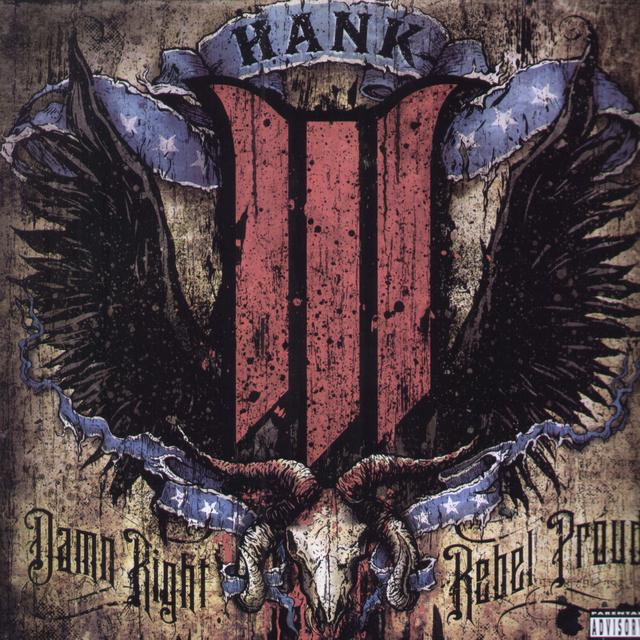 Hank Williams Iii DAMN RIGHT REBEL PROUD Vinyl Record