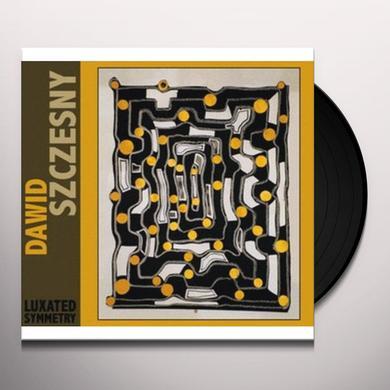 Dawid Szczesny LUXATED SYMMETRY Vinyl Record