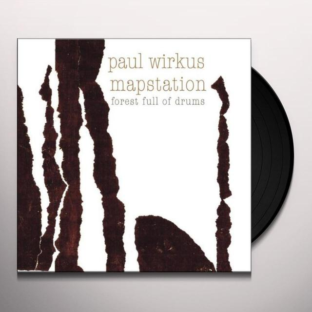 Paul / Mapstation Wirkus FOREST FULL OF DRUMS Vinyl Record