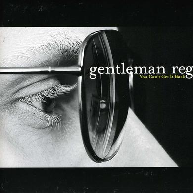 Gentleman Reg YOU CAN'T GET IT BACK Vinyl Record