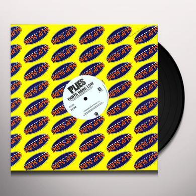 Plies PANTS HANG LOW Vinyl Record