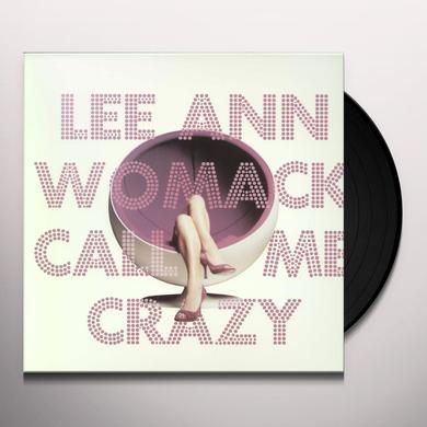 Lee Ann Womack CALL ME CRAZY Vinyl Record