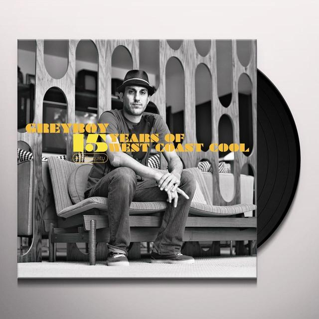 Greyboy 15 YEARS OF WEST COAST COOL Vinyl Record
