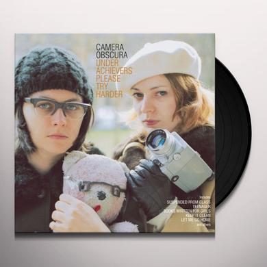 Camera Obscura UNDERACHIEVERS PLEASE TRY HARDER Vinyl Record - 180 Gram Pressing, Reissue