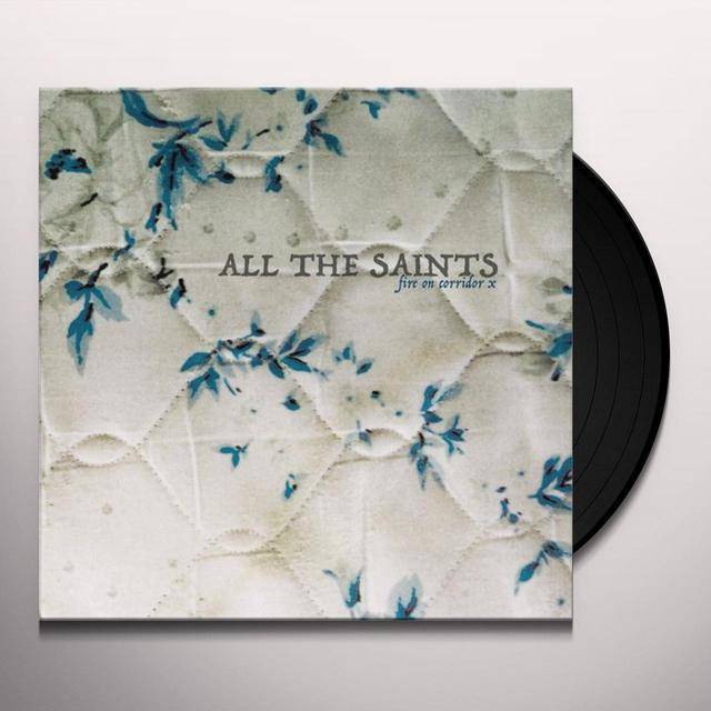 All The Saints FIRE ON CORRIDOR X Vinyl Record
