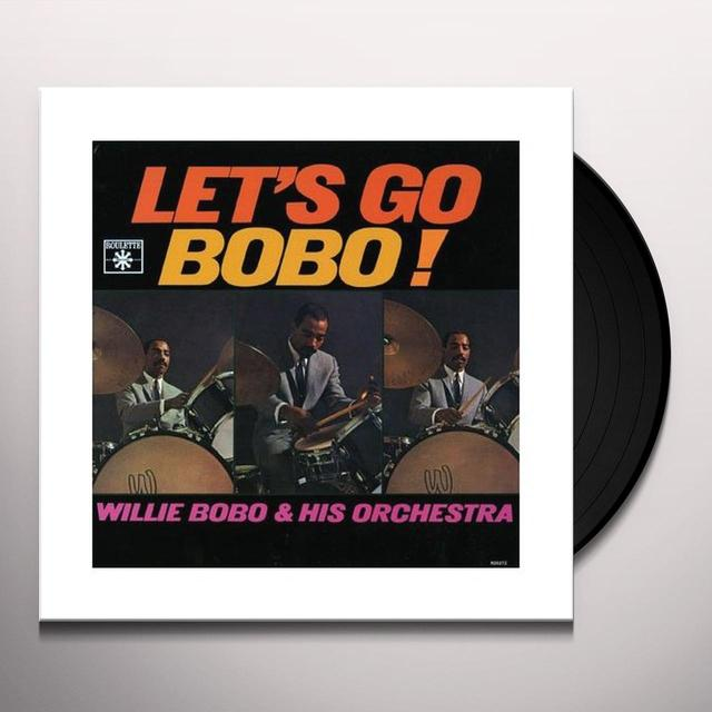 Willie Bobo LET'S GO BOBO Vinyl Record