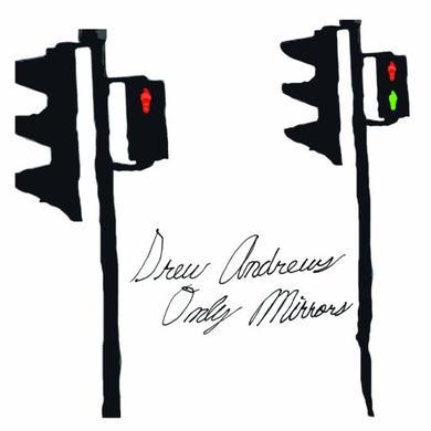 Drew Andrews ONLY MIRRORS Vinyl Record
