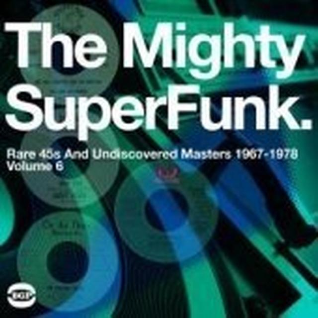 MIGHTY SUPER FUNK: RARE 45S & UNDISCOVERED MASTERS Vinyl Record