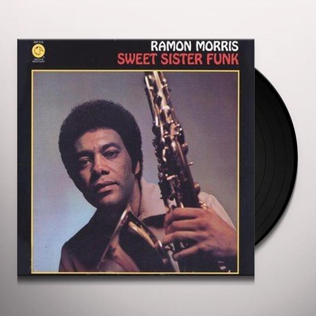 Ramon Morris SWEET SISTER FUNK Vinyl Record - 180 Gram Pressing