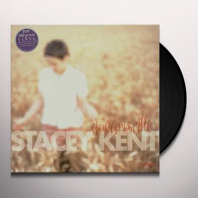 Stacey Kent DREAMSVILLE Vinyl Record - 180 Gram Pressing