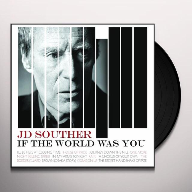 J.D. Souther IF THE WORLD WAS YOU Vinyl Record