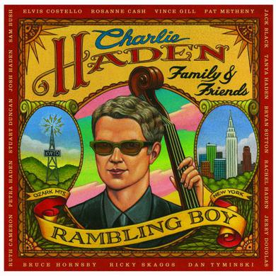 Charlie Haden FAMILY & FRIENDS: RAMBLING BOY Vinyl Record
