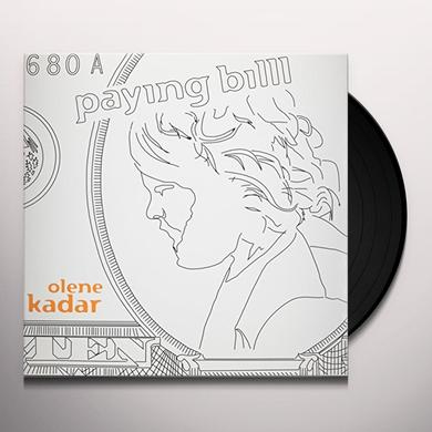 Kadar,Olene ( Zwol,Henk Von ) PAYING BILLS (EP) Vinyl Record
