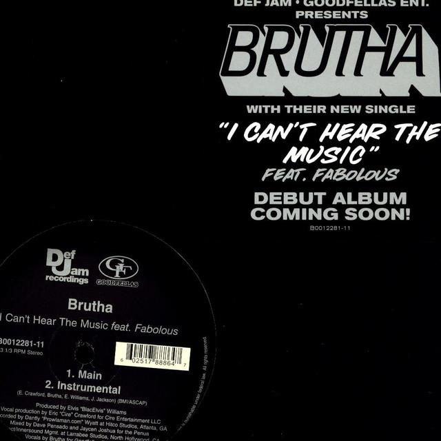 Brutha I CAN'T HEAR MUSIC (X2) Vinyl Record