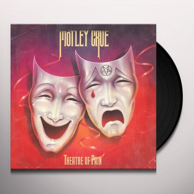 Motley Crue THEATER OF PAIN Vinyl Record - 180 Gram Pressing, Reissue