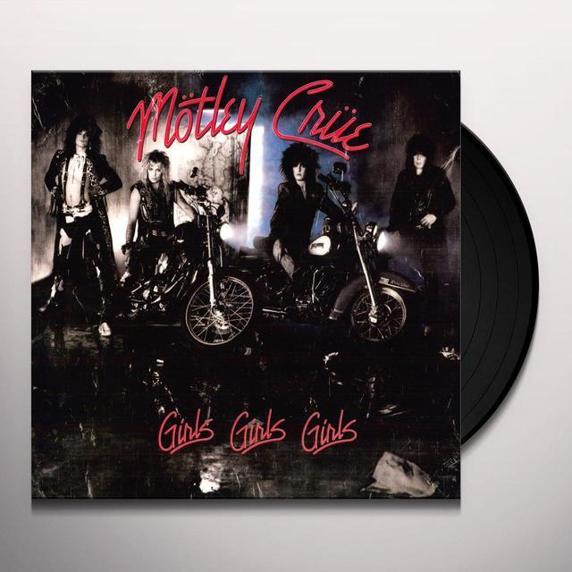 Motley Crue GIRLS GIRLS GIRLS Vinyl Record - 180 Gram Pressing, Reissue