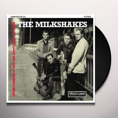 Milkshakes NOTHING CAN STOP THESE MEN Vinyl Record