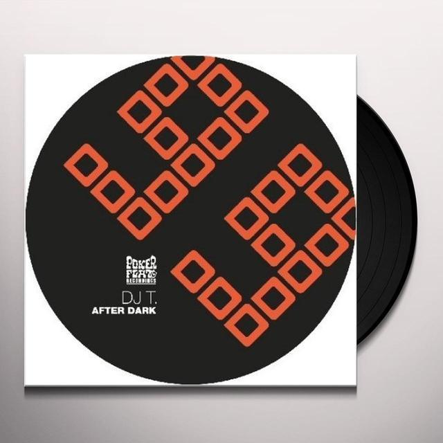 Dj T AFTER DARK (EP) Vinyl Record
