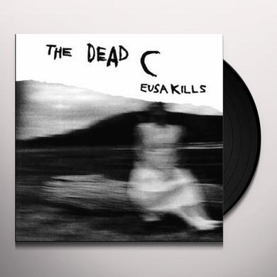 The Dead C EUSA KILLS & HELEN SAID THIS Vinyl Record