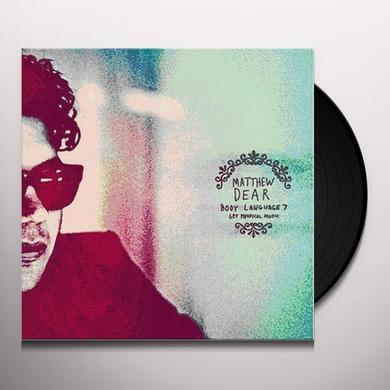 Matthew Dear BODY LANGUAGE 7 Vinyl Record