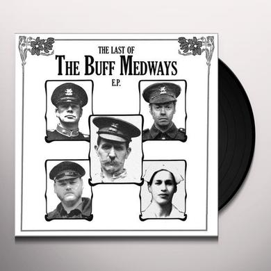 LAST OF THE BUFF MEDWAYS Vinyl Record