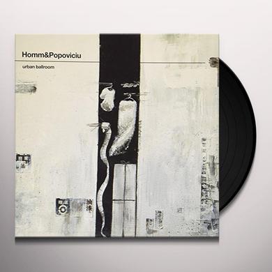 Homm & Popoviciu URBAN BALLROOM (EP) Vinyl Record