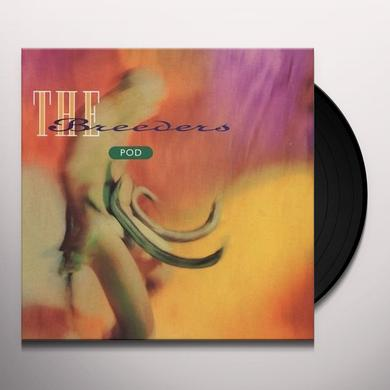 The Breeders POD Vinyl Record - 180 Gram Pressing
