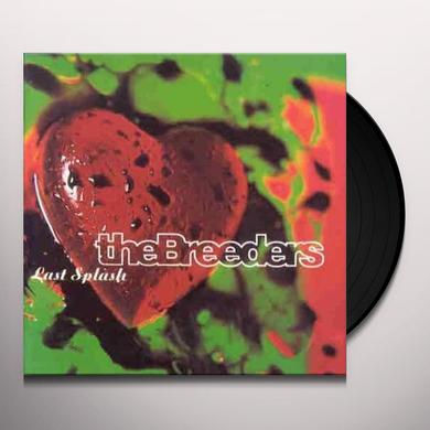 The Breeders LAST SPLASH Vinyl Record - 180 Gram Pressing