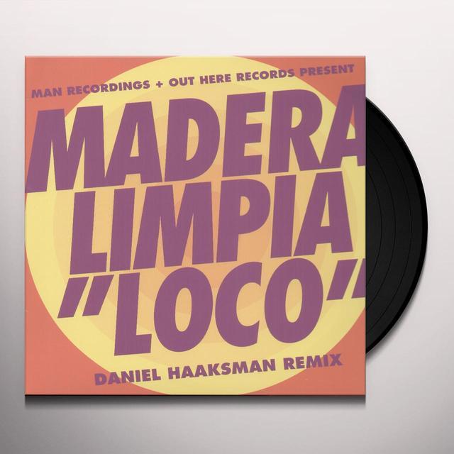 Madera Limpia LOCO (DANIEL HAAKSMAN REMIX) (EP) Vinyl Record