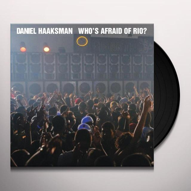 Daniel Haaksman WHO'S AFRAID OF RIO (EP) Vinyl Record