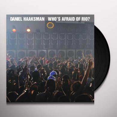 Daniel Haaksman WHO'S AFRAID OF RIO (EP) Vinyl Record