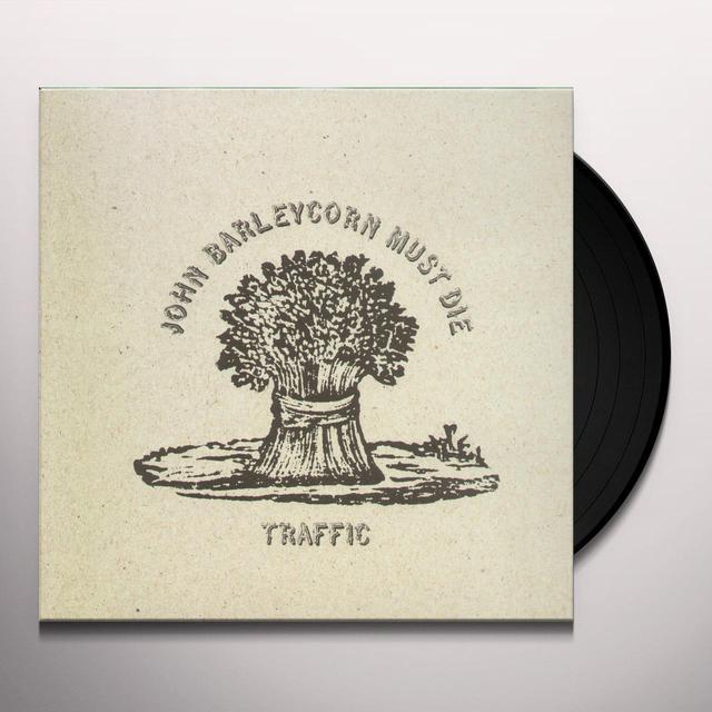 Traffic JOHN BARLEYCORN MUST DIE (REIS) (OGV) (Vinyl)