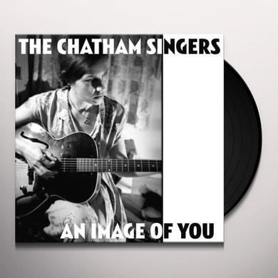 Chatham Singers AN IMAGE OF YOU / ANGEL OF DEATH Vinyl Record