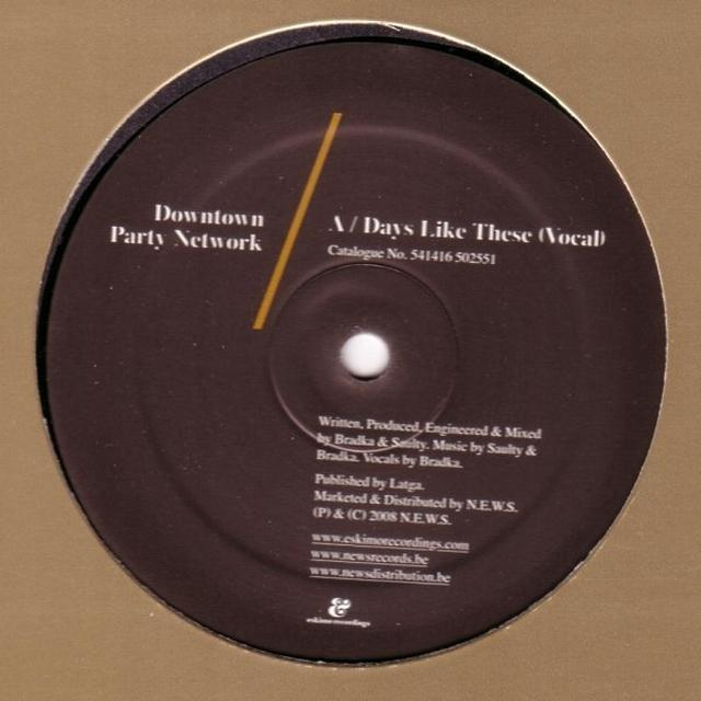 Downtown Party Network DAYS LIKE THESE Vinyl Record
