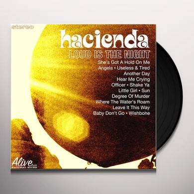 Hacienda Us LOUD IS THE NIGHT Vinyl Record - Limited Edition