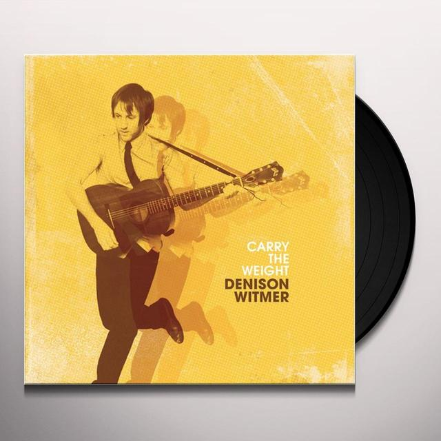 Denison Witmer CARRY THE WEIGHT (BONUS TRACK) Vinyl Record - Digital Download Included
