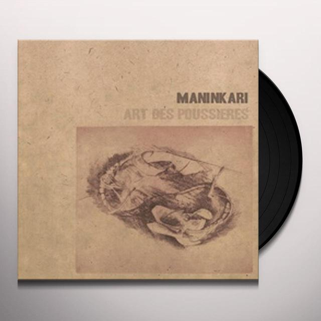 Maninkari ART DES POUSSIERES Vinyl Record - Limited Edition, Special Packaging