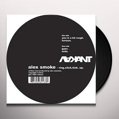 Alex Smoke RING CLICK TINK (EP) Vinyl Record