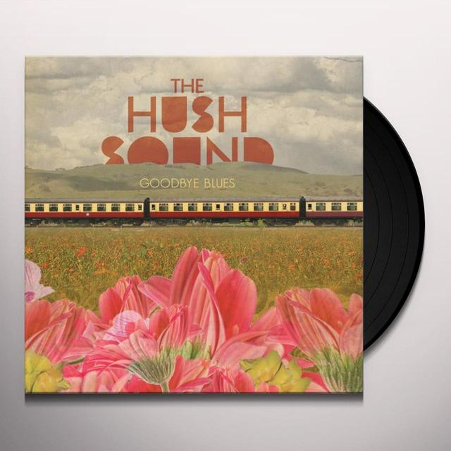 Hush Sound GOODBYE BLUES (Vinyl)