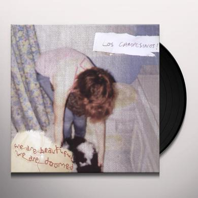 Campesinos WE ARE BEAUTIFUL: WE ARE DOOMED Vinyl Record - Limited Edition
