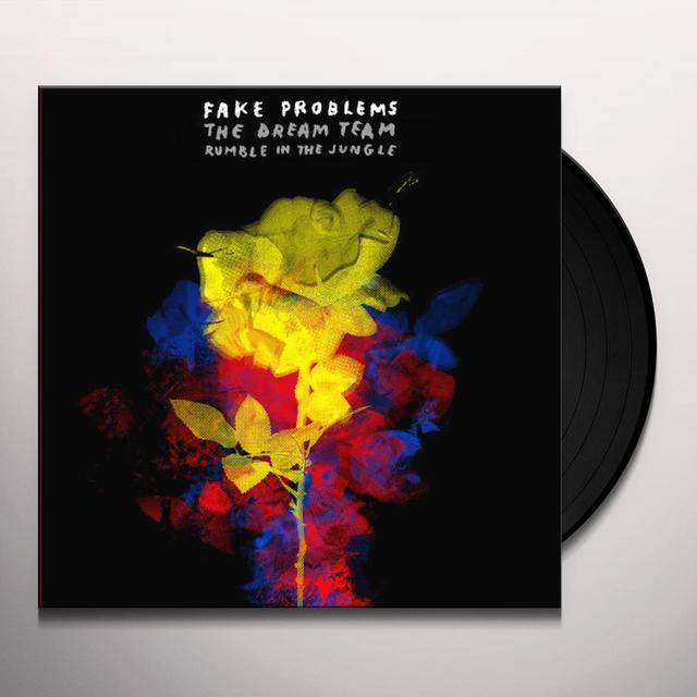 Fake Problems DREAM TEAM / RUMBLE IN THE JUNGLE Vinyl Record