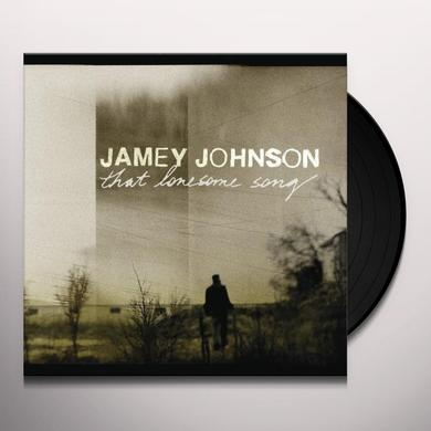 Jamey Johnson THAT LONESOME SONG Vinyl Record