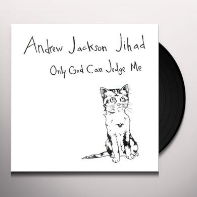 Andrew Jackson Jihad ONLY GOD CAN JUDGE ME Vinyl Record