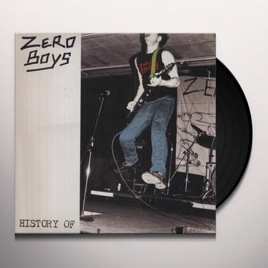 Zero Boys HISTORY OF Vinyl Record