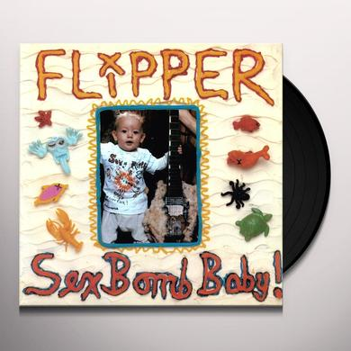 Flipper SEX BOMB BABY Vinyl Record - 180 Gram Pressing