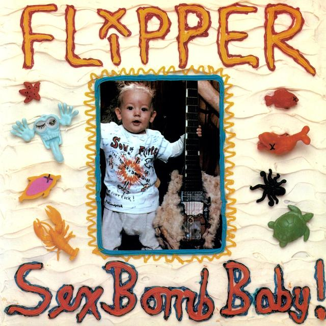 Flipper SEX BOMB BABY Vinyl Record - 180 Gram Pressing