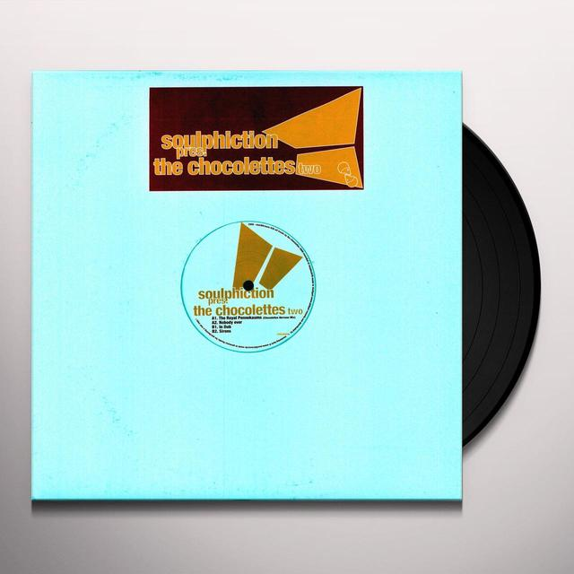 Soulphiction CHOCOLETTES TWO Vinyl Record