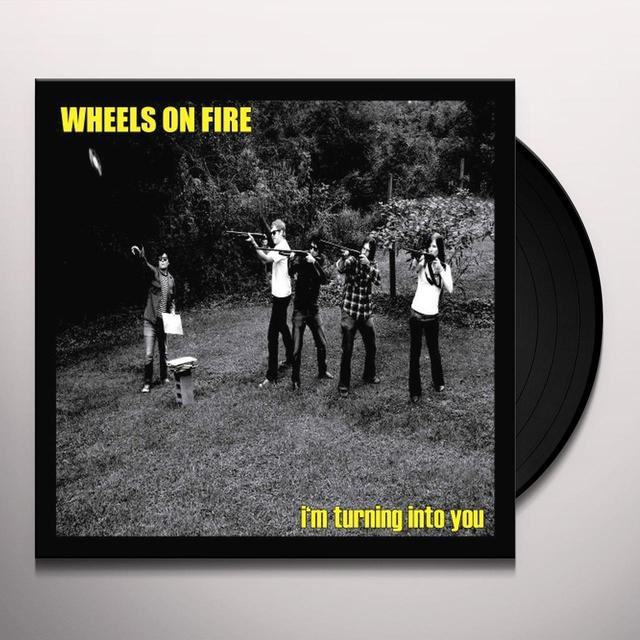 Wheels On Fire I'M TURNING INTO YOU Vinyl Record