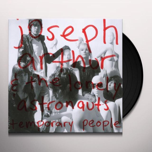 Joseph Arthur & Lonely Astronauts TEMPORARY PEOPLE Vinyl Record